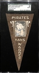 1916 Ferguson Bakery BF2 Felt Pennant Hans (Honus) Wagner (Pirates) SGC Authentic