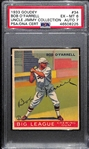 1933 Goudey Bob OFarrell #34 PSA 6 (Autograph Grade 7) - Pop 1 (Highest Grade by Far!) - d. 1988