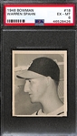 1948 Bowman Warren Spahn #18 Rookie Graded PSA 6