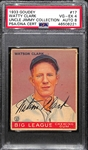 1933 Goudey Watty Clark #17 PSA 4 (Autograph Grade 8) - Only 1 Graded Higher - Only 3 PSA/DNA Exist (d. 1972)