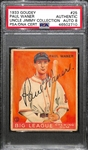 1933 Goudey Paul Waner (HOF) #25 PSA Authentic (Autograph Grade 8).  Only One Graded Higher - Only 5 Exist! (d. 1965)