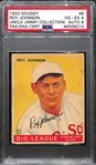 1933 Goudey Roy Johnson #8 PSA 4 (Autograph Grade 8).  Pop 1 - Highest Grade Example and Only 4 PSA/DNA Exist! (d. 1973)