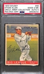 1933 Goudey Ethan Allen #46 PSA 2 MK (Autograph Grade 5) - Only 13 PSA/DNA Exist w. Only 1 Graded Higher! (d. 1993)