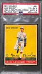 1933 Goudey Max Bishop #61 PSA 4 (Autograph Grade 8) - Pop 1 - Highest Grade of Only 4 PSA Examples - (d. 1962)