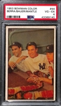 1953 Bowman Color Mickey Mantle, Yogi Berra, Hank Bauer #44 PSA 4